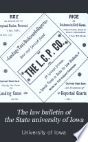 The Law Bulletin Of The State University Of Iowa