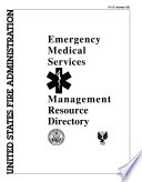 Emergency Medical Services Management Resource Directory Book PDF