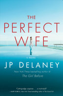 link to The perfect wife : a novel in the TCC library catalog