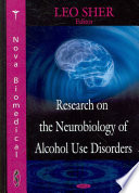 Research On The Neurobiology Of Alcohol Use Disorders Book PDF