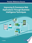 Improving E Commerce Web Applications Through Business Intelligence Techniques Book