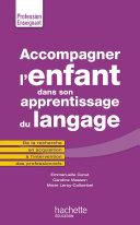 Pdf Accompagner l'enfant dans son apprentissage du langage Telecharger