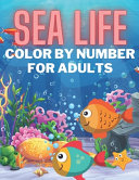 Sea Life Color By Number For Adults