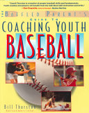 The Baffled Parent's Guide to Coaching Youth Baseball