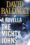 The Mighty Johns  A Novella