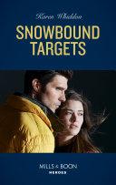 Snowbound Targets  Mills   Boon Heroes