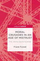 Pdf Moral Crusades in an Age of Mistrust Telecharger