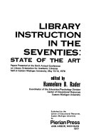 Library Instruction in the Seventies Book