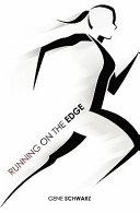 Running on the Edge