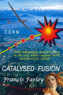 Catalysed Fusion
