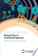 Reactivity in Confined Spaces