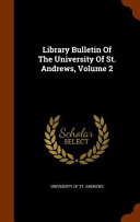 Library Bulletin Of The University Of St Andrews