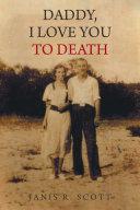 Daddy, I Love You to Death Pdf/ePub eBook