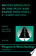 Biotechnology In The Pulp And Paper Industry