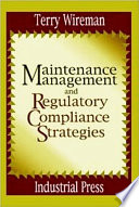 Maintenance Management and Regulatory Compliance Strategies