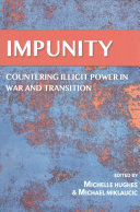 Impunity Countering Illicit Power in War and Transition