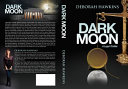 Dark  Moon  a Legal Thriller