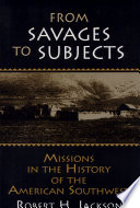 From Savages to Subjects