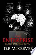 The Enterprise; Black Box Thinking