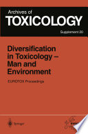 Diversification in Toxicology     Man and Environment Book
