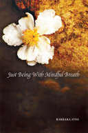 Just Being With Mindful Breath