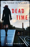 The Murder Notebooks: Dead Time Pdf/ePub eBook