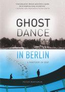 Pdf Ghost Dance in Berlin Telecharger