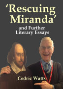 ÔRescuing MirandaÕ And Further Literary Essays