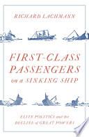 First Class Passengers on a Sinking Ship Book
