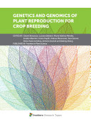 Genetics and Genomics of Plant Reproduction for Crop Breeding