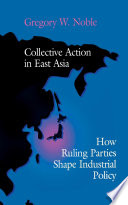Collective Action in East Asia