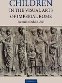 Read Online Children in the Visual Arts of Imperial Rome For Free