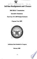 Military Construction  Veterans Affairs  and Related Agencies Appropriations for 2009  Base realignment and closure  2005