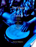 The Magic of Twelve  Polymetric Polyrhythms in Cycles of Twelve from African  Afro Cuban  and Afro Haitian Traditions