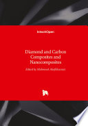 Diamond and Carbon Composites and Nanocomposites