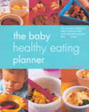 The Baby Healthy Eating Planner