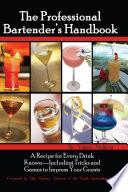 The Professional Bartender s Handbook