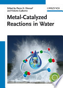 Metal Catalyzed Reactions In Water Book PDF