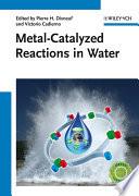 Metal-Catalyzed Reactions in Water