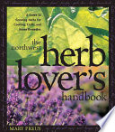 The Northwest Herb Lover's Handbook