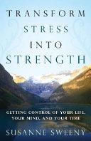 Transform Stress Into Strength