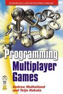 Programming Multiplayer Games