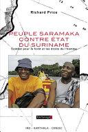 Peuple Saramaka contre Etat du Suriname. Combat pour la forêt et les droits de l'homme