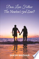 Does Love Follow The Newton s 3rd Law