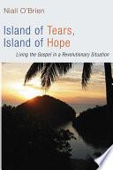Island Of Tears Island Of Hope