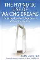 The Hypnotic Use Of Waking Dreams [Pdf/ePub] eBook