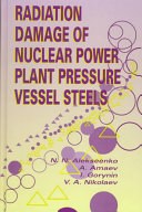 Radiation Damage of Nuclear Power Plant Pressure Vessel Steels