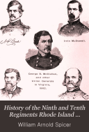 History of the Ninth and Tenth Regiments Rhode Island Volunteers  and the Tenth Rhode Island Battery  in the Union Army in 1862