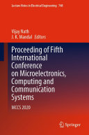 Proceeding of Fifth International Conference on Microelectronics  Computing and Communication Systems