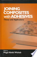 Joining Composites With Adhesives Book PDF
